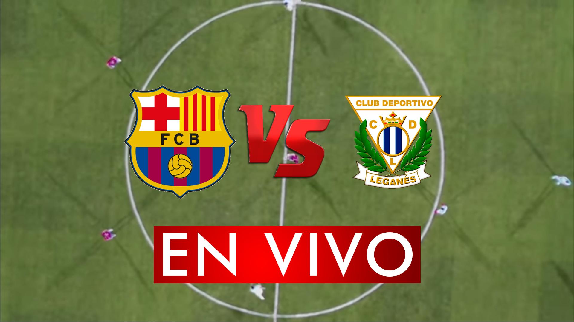 Barcelona vs Leganés en VIVO ONLINE HOY 30 ENERO 2020