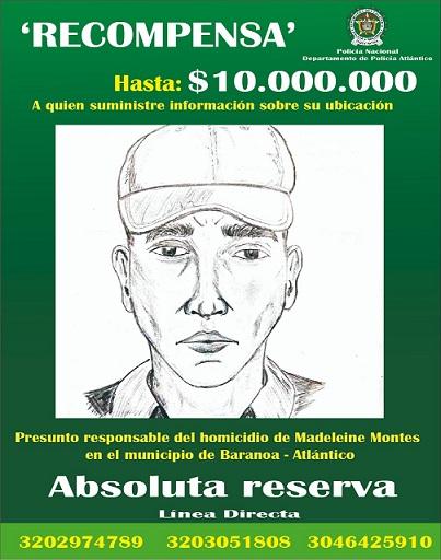Policía entrega retrato hablado del presunto autor del homicidió de una mujer en el municipio de Baranoa. Y ofrece $10 millones por información que conduzca a captura de responsables